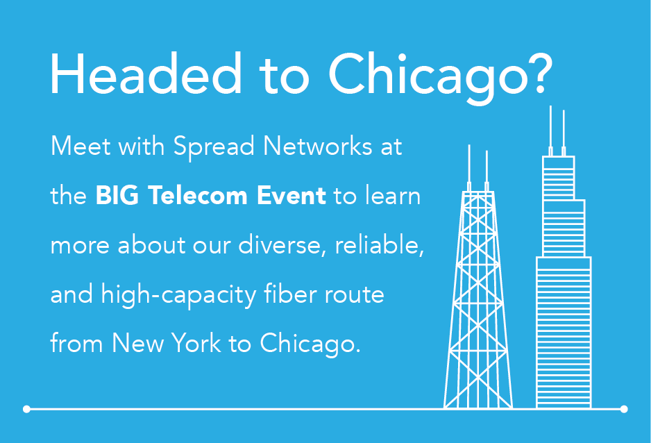 Meet with Spread Networks at BIG Telecom 2014
