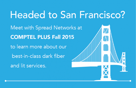 Meet with Spread Networks at COMPTEL PLUS