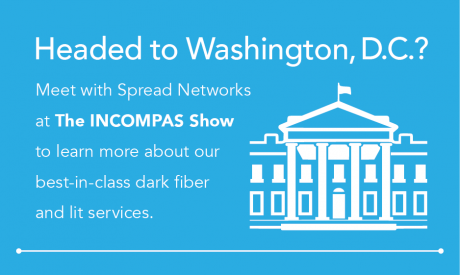 Meet with Spread Networks at INCOMPAS