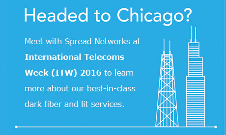 Meet with Spread Networks at ITW 2016